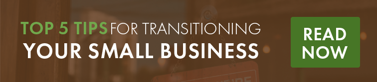 Top 5 Tips for Transitioning Your Small Business