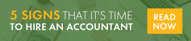 5 Signs That It's Time to Hire an Accountant