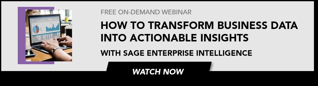 Watch the on-demand webinar from sage enterprise intelligence