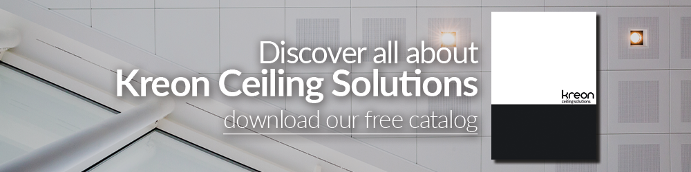 Kreon Ceiling Solutions - download our free catalog