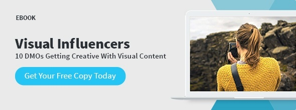10 DMOs Getting Creative with Visual Content - Visual Influencers