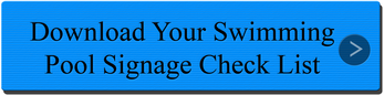 Download a Swimming  Pool Signage check list