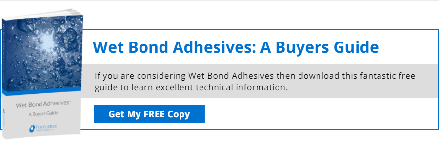 Wet Bond Adhesives - A Buyers Guide