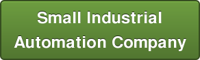 Small Industrial   Automation Company