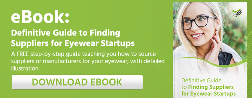 Finding Suppliers for Eyewear Startups