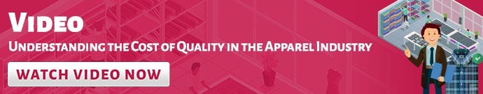 Understanding the Cost of Quality in the Apparel Industry