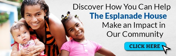 Discover How You Can Help The Esplanade House