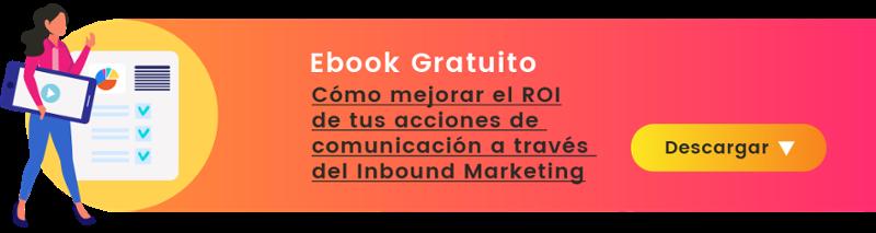 Descargar eBook como mejorar el roi de tus acciones de comunicación a través del inbound marketing | Mínima Compañía