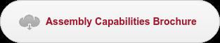 Assembly Capabilities Brochure