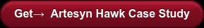 Get→ Artesyn Hawk Case Study