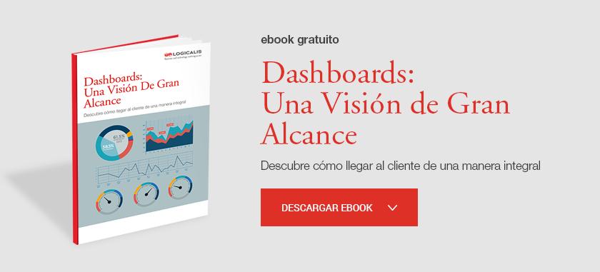 Dashboards: Una visión de gran alcance