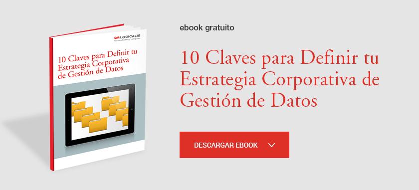 10 Claves para la tu estrategia corporativa de gestión de datos