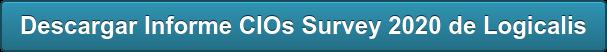 Descargar Informe CIOs Survey 2020 de Logicalis