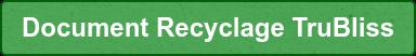 Document Recyclage TruBliss