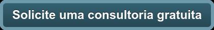 Solicite uma consultoria gratuita