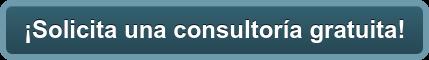 ¡Solicita una consultoría gratuita!
