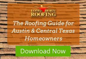 Austin roofing guide by Longhorn Roofing