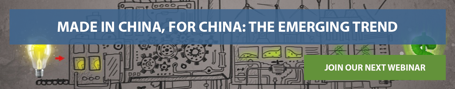 Made in China, for China: The emerging trend webinar