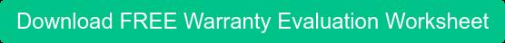 Download FREE Warranty Evaluation Worksheet