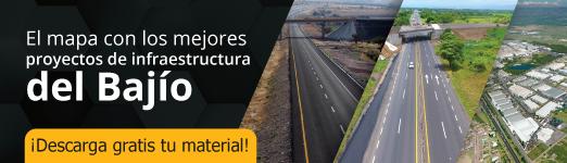 Mejores proyectos de infraestructura del Bajío