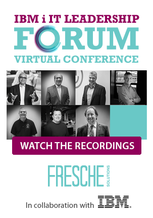 IBM i IT Leadership Forum Virtual Conference - Register Now