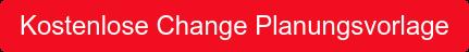 Kostenlose Change Planungsvorlage