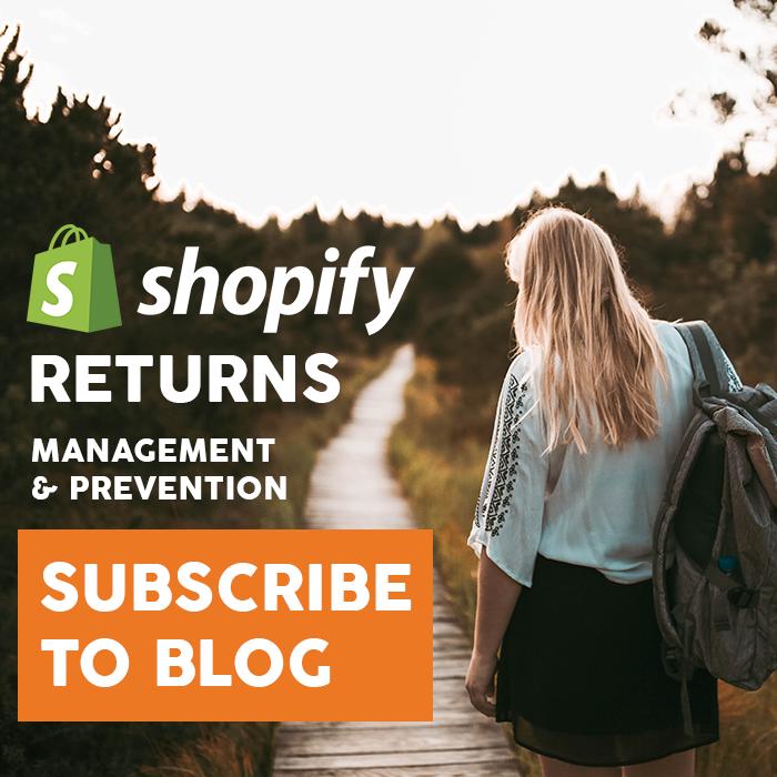 Shopify Returns Prevention and Management Blog