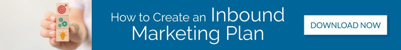 How to Create an Inbound Marketing Plan