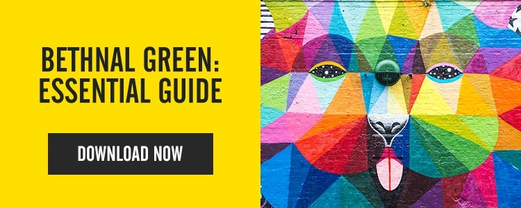 Bethnal Green: The Essential Guide - Essential Living