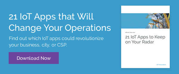 Which IoT app will revolutionize your operation?