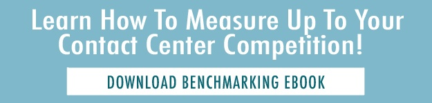 LEARN HOW TO MEASURE UP TO YOUR CONTACT CENTER COMPETITION! DOWNLOAD BENCHMARKING EBOOK