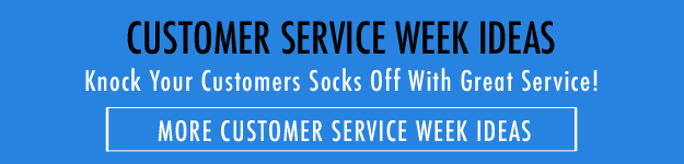 CUSTOMER Service Week Ideas