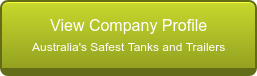 View Company Profile Australia's Safest Tanks and Trailers