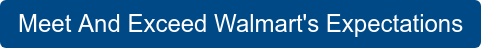 Meet And Exceed Walmart's Expectations