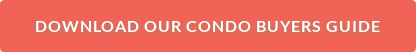Download ourCondo Buyers Guide