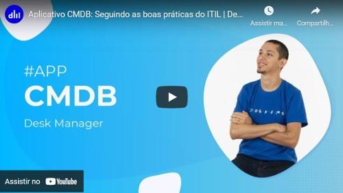 DMS - Aplicativo CMDB: Seguindo as boas práticas do ITIL