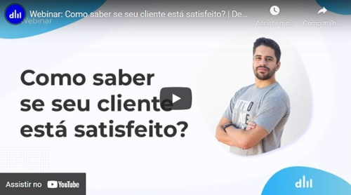 Webinar: Como saber se seu cliente está satisfeito?