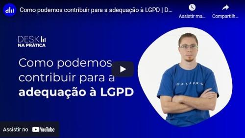Como podemos contribuir para a adequação à LGPD