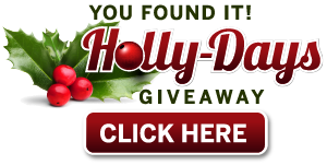 You found the holly! Enter for your chance to win a prize!
