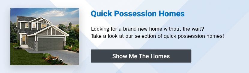Click here to browse our full selection of quick possession homes!
