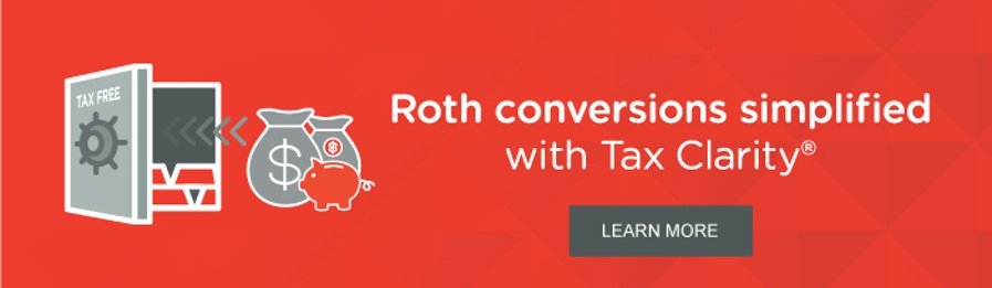 Roth conversions with Tax Clarity