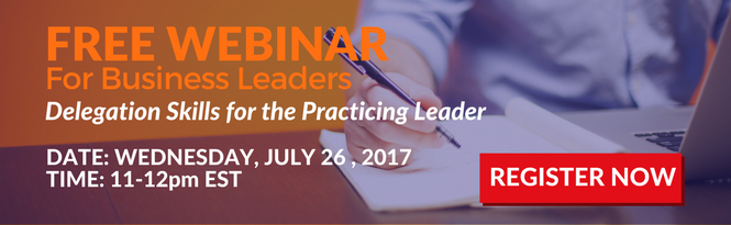 Delegation Skills for the Practicing Leader Webinar Registration