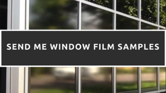 Send Me Free Window Film Samples