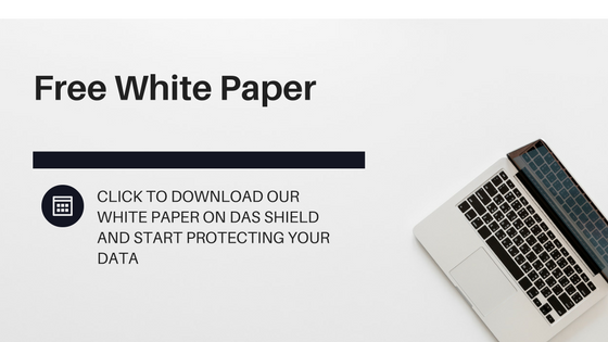 Download our FREE White Paper on DAS Shield