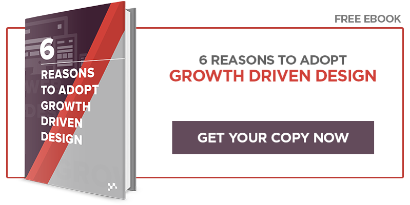 Free Ebook: 6 Reasons to Adopt Growth Driven Design