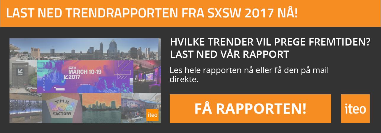 Last ned SXSW 2017 Trend rapport