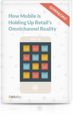 How mobile is holding up retail's omnichannel reality: the whitepaper