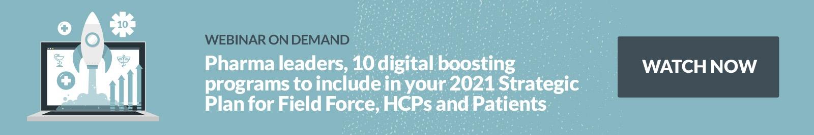 pharma - leaders - digital - programs - 2021  - strategic - field force - HCP - patients