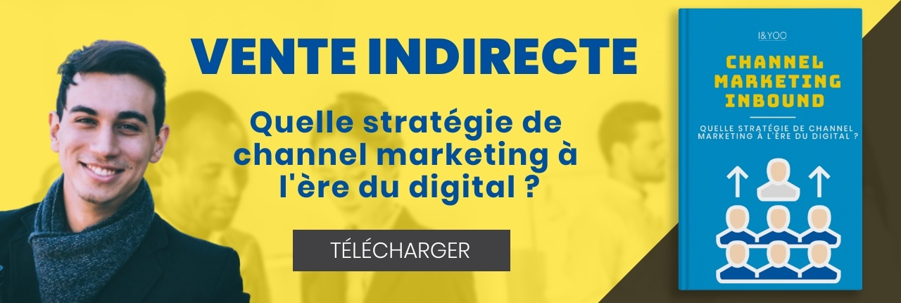 TÉLÉCHARGEZ LE GUIDE INBOUD CHANNEL MARKETING