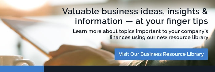 Learn more about topics important to your company's finances using our new resource library